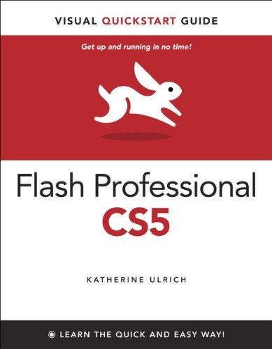 Adobe Flash Professional CS5 for Windows and Macintosh 9780321704467