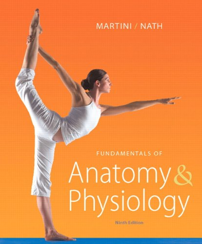 Fundamentals of Anatomy & Physiology 9780321709332
