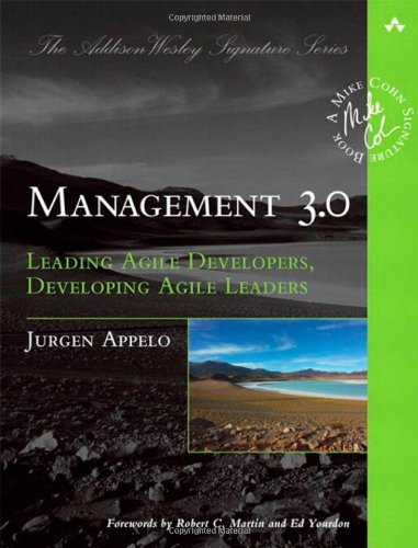 Management 3.0: Leading Agile Developers, Developing Agile Leaders 9780321712479