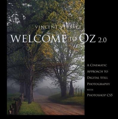 Welcome to Oz 2.0: A Cinematic Approach to Digital Still Photography with Photoshop 9780321714763