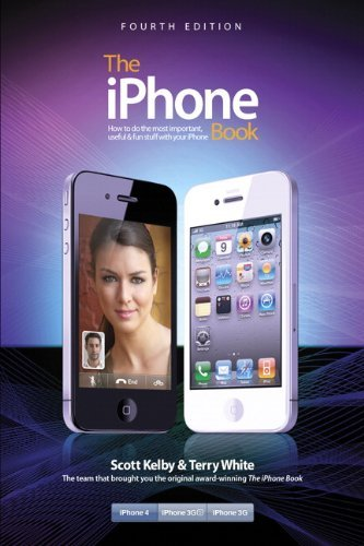 The iPhone Book: How to Do the Most Important, Useful & Fun Stuff with Your iPhone 9780321714770