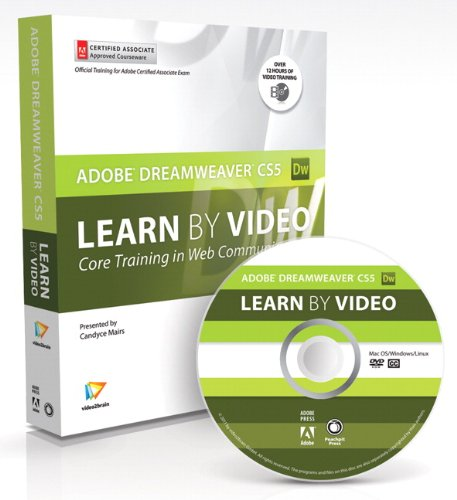 Learn Adobe Dreamweaver Cs5 by Video: Core Training in Web Communication [With Booklet] 9780321719812