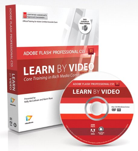 Learn Adobe Flash Professional Cs5 by Video: Core Training in Rich Media Communication [With Booklet] 9780321719829