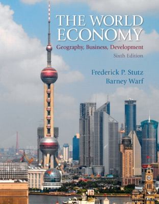 The World Economy: Geography, Business, Development 9780321722508