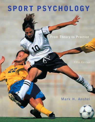 Sport Psychology: From Theory to Practice 9780321732491