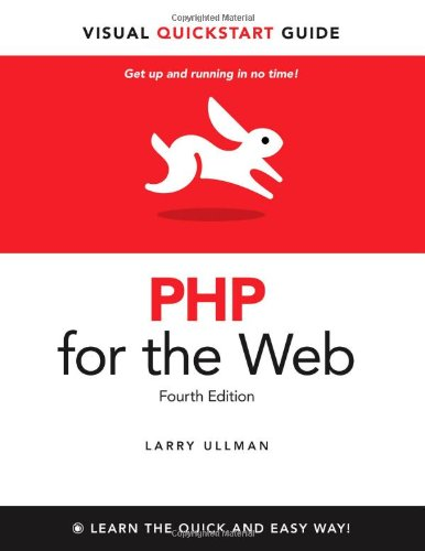 PHP for the Web: Visual QuickStart Guide 9780321733450