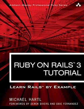 Ruby on Rails 3 Tutorial: Learn Rails by Example 9780321743121