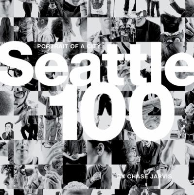 Seattle 100 Portrait of a City 9780321743725