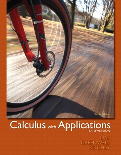 Calculus with Applications: Brief Version - 10th Edition