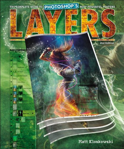 Layers: The Complete Guide to Photoshop's Most Powerful Feature 9780321749581