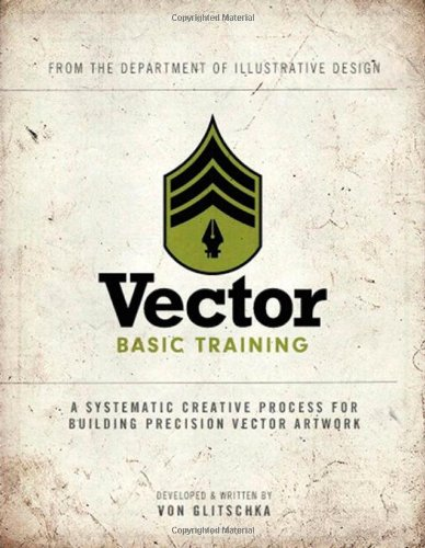 Vector Basic Training: A Systematic Creative Process for Building Precision Vector Artwork [With DVD ROM] 9780321749598
