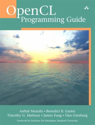 OpenCL Programming Guide 9780321749642