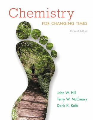 Chemistry for Changing Times [With Access Code] 9780321750105