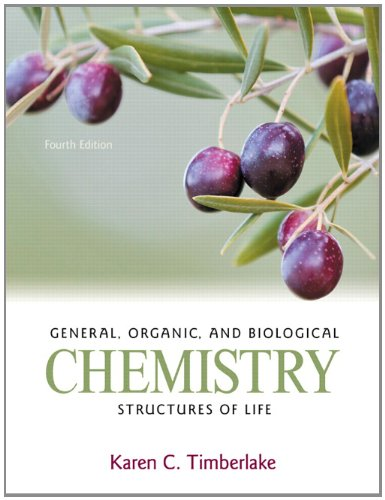 General, Organic, and Biological Chemistry: Structures of Life 9780321750891