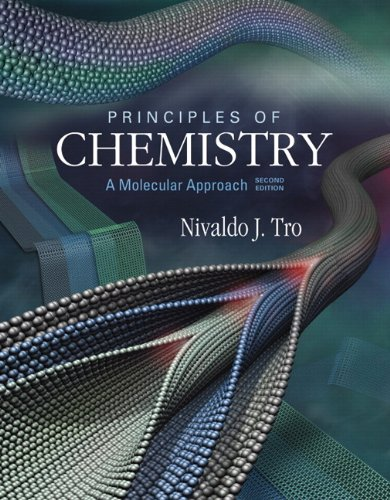 Principles of Chemistry: A Molecular Approach 9780321750907