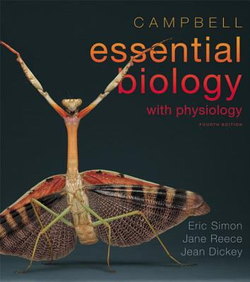 Campbell Essential Biology with Physiology [With Mastering Biology] - 4th Edition