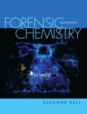 Forensic Chemistry 9780321765758
