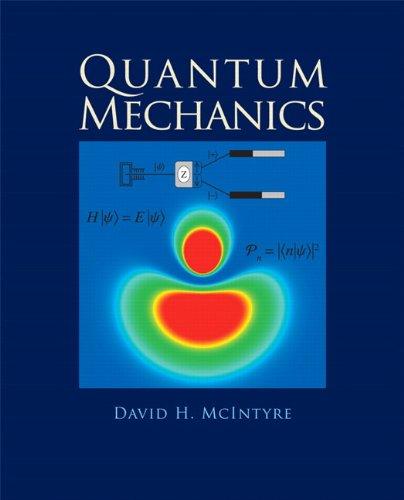Quantum Mechanics 9780321765796