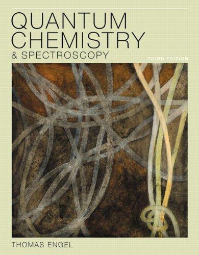 Quantum Chemistry & Spectroscopy 9780321766199