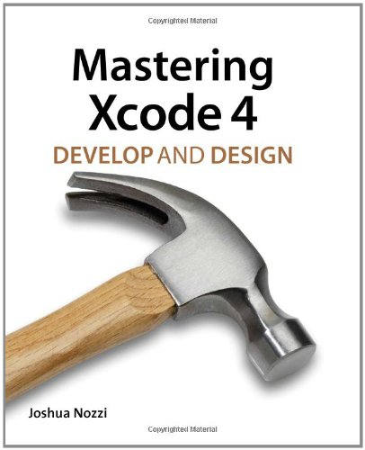 Mastering Xcode 4 9780321767523