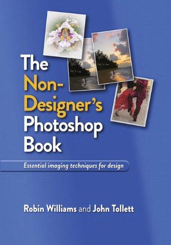 The Non-Designer's Photoshop Book 9780321772831