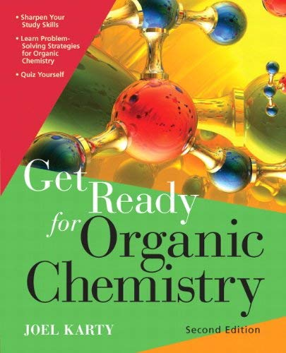 Get Ready for Organic Chemistry 9780321774125