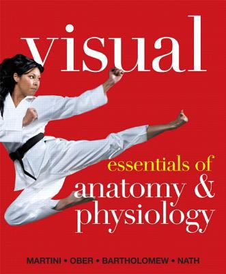 Visual Essentials of Anatomy & Physiology [With CDROM and Access Code] 9780321774460