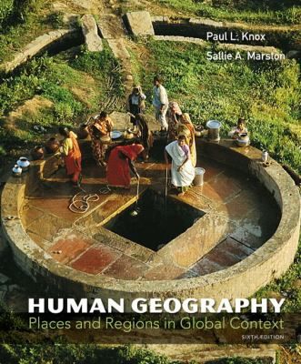 Human Geography with Access Code: Places and Regions in Global Context 9780321775856
