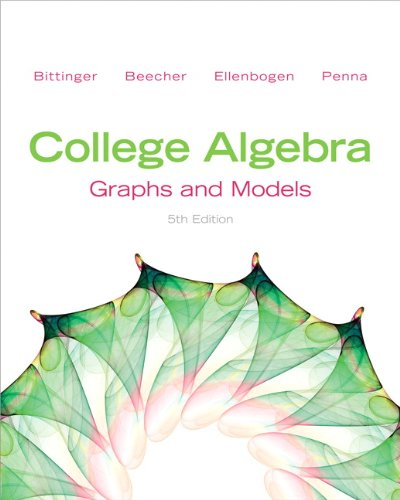 College Algebra: Graphs and Models 9780321783950