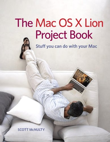 The Mac OS X Lion Project Book 9780321788511