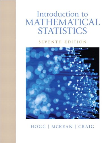 Introduction to Mathematical Statistics 9780321795434