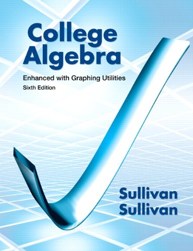 College Algebra Enhanced with Graphing Utilities 9780321795649