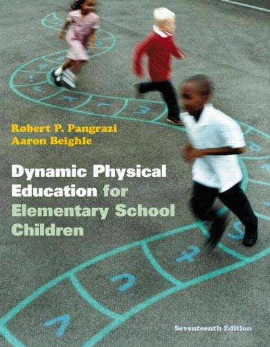 Dynamic Physical Education for Elementary School Children 9780321802156