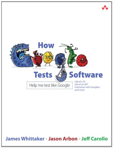 How Google Tests Software 9780321803023