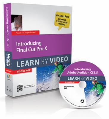 Introducing Final Cut Pro X: Learn by Video Workshop [With Booklet] 9780321804617