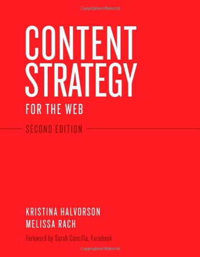 Content Strategy for the Web 9780321808301