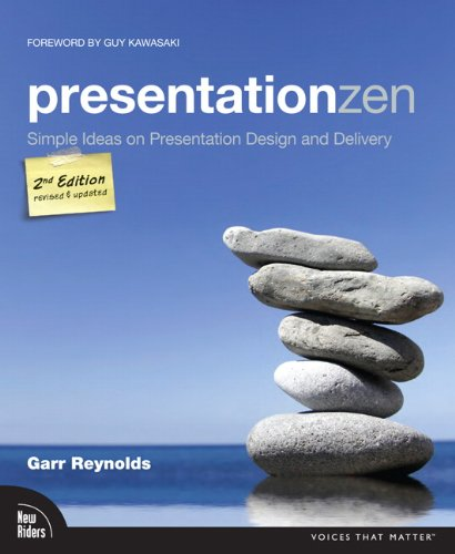 Presentation Zen: Simple Ideas on Presentation Design and Delivery 9780321811981