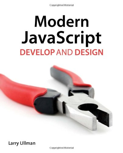 Modern JavaScript: Develop and Design 9780321812520