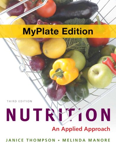 Nutrition: An Applied Approach - 3rd Edition