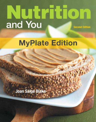 Nutrition and You: MyPlate Edition [With Access Code] 9780321813718