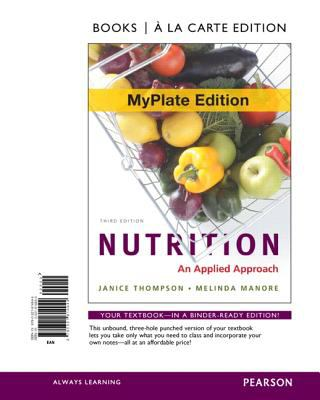 Nutrition: An Applied Approach 9780321814944