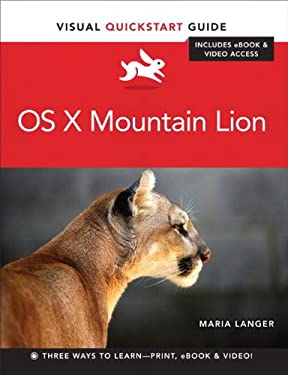 OS X Mountain Lion: Visual QuickStart Guide 9780321857880