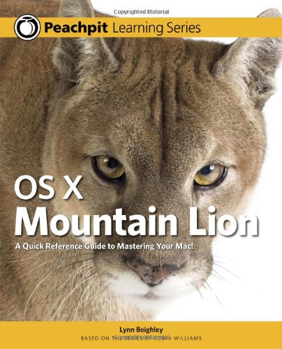OS X Mountain Lion: Peachpit Learning Series 9780321858511