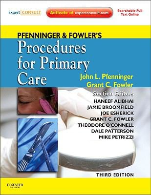 Pfenninger and Fowler's Procedures for Primary Care: Expert Consult - Online and Print 9780323052672