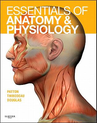 Essentials of Anatomy & Physiology [With Access Code] 9780323053822