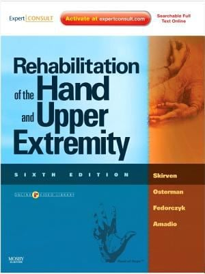 Rehabilitation of the Hand and Upper Extremity, 2-Volume Set: Expert Consult: Online and Print - 6th Edition