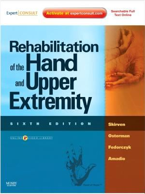 Rehabilitation of the Hand and Upper Extremity, 2-Volume Set: Expert Consult: Online and Print 9780323056021