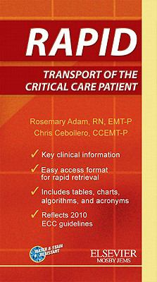 Rapid Transport of the Critical Care Patient 9780323057745