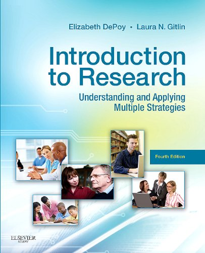 Introduction to Research: Understanding and Applying Multiple Strategies 9780323068543