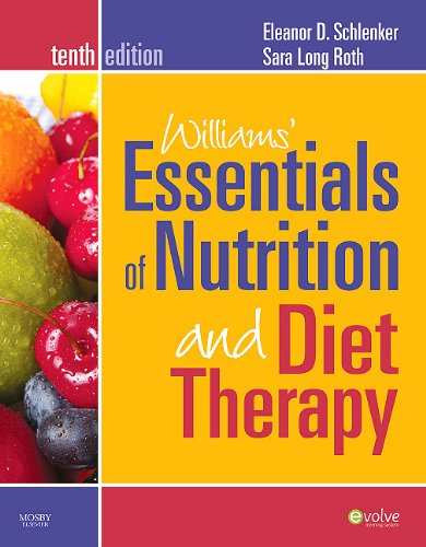 Williams' Essentials of Nutrition and Diet Therapy 9780323068604